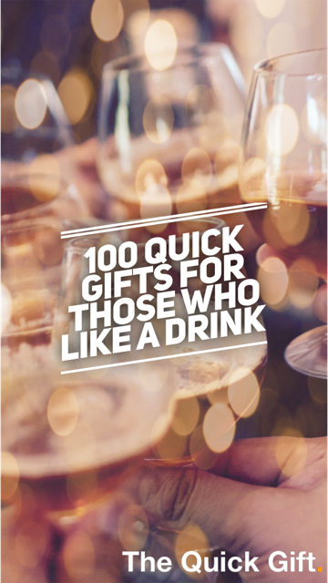 100 quick gifts for those who like a drink